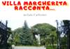 Villa Margherita racconta