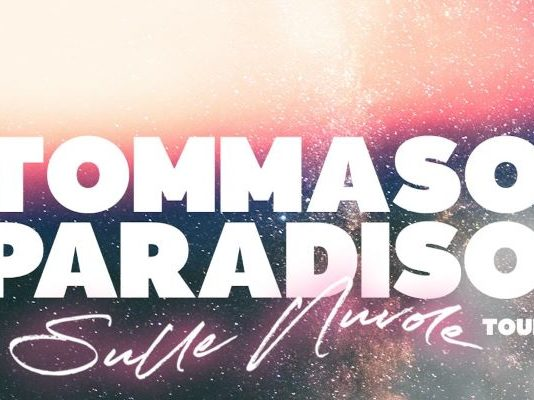 Tour Tommaso Paradiso Sulle Nuvole