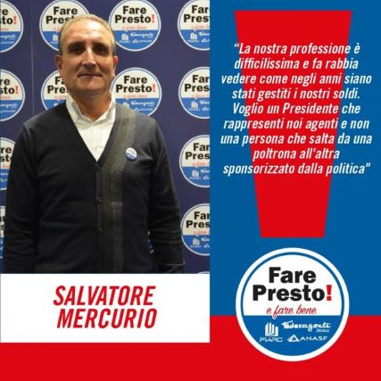 Enasarco, Fare Presto, Salvatore Mercurio