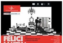 Felici Matrimoni, Palacultura Rende, Compagnia teatrale Rossosimona
