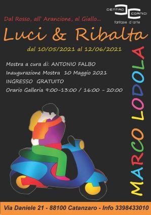 Marco Lodola, Mostra Luci e Ribalta